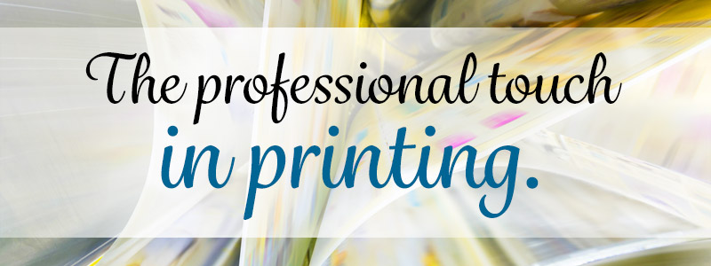 The professional touch in printing